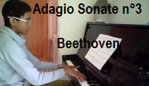 video piano Adagio Sonate n°3 Beethoven